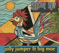 Jolly Jumper & Big Moe